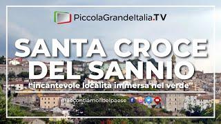 Santa Croce Del Sannio - Piccola Grande Italia