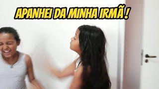 APANHEI DA MINHA IRMÃ