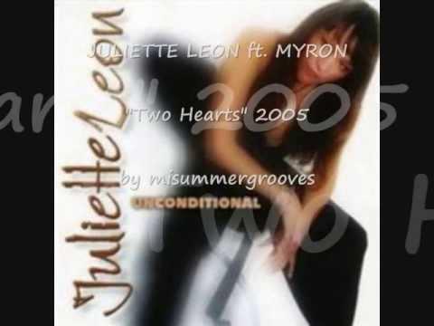"JULIETTE LEON ft. MYRON. ""Two Hearts"". 2005."