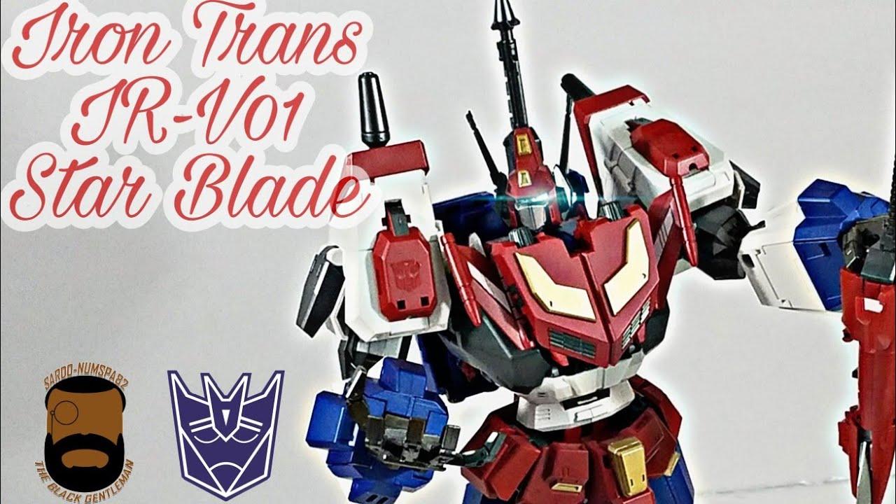 IronTrans ir-v01 Star Blade review by Sardo-numspa82