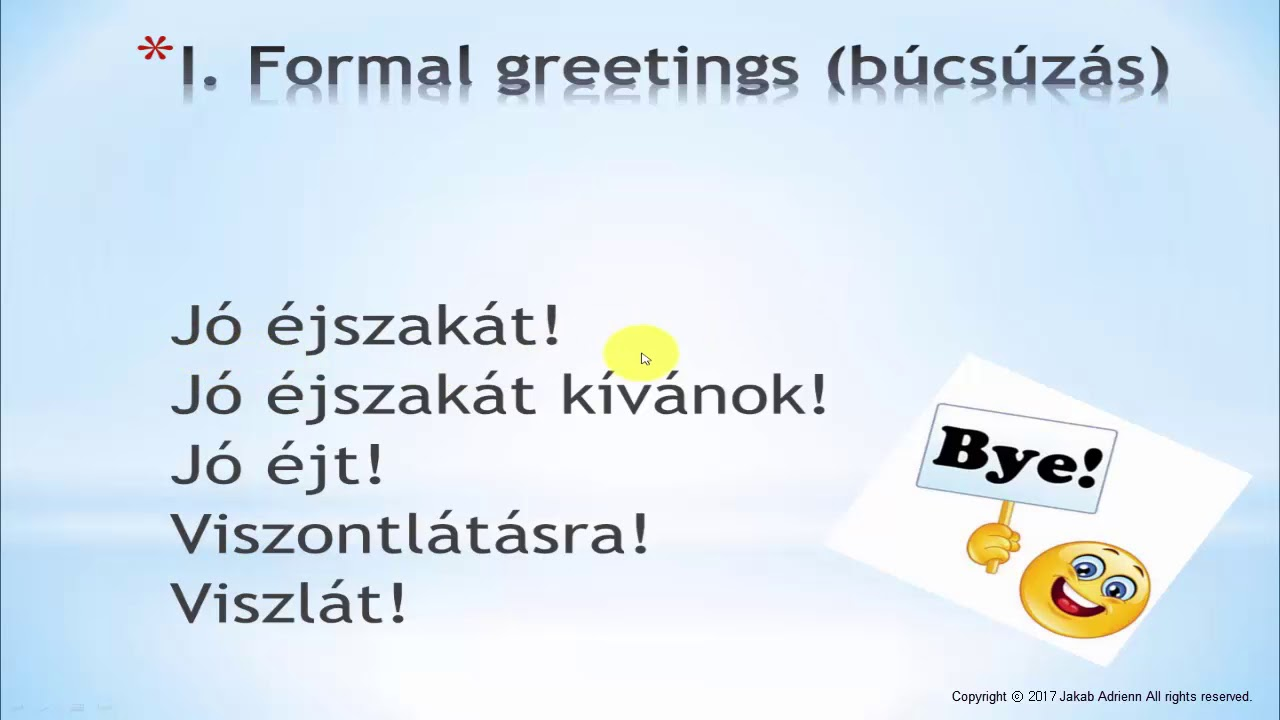 Hungarian for beginners 2 greeting and saying goodbye in formal greeting and saying goodbye in formal and informal situations m4hsunfo