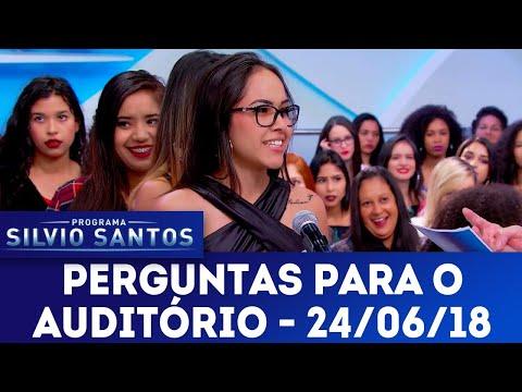 Perguntas para o Auditório - Completo | Programa Silvio Santos (24/06/18)