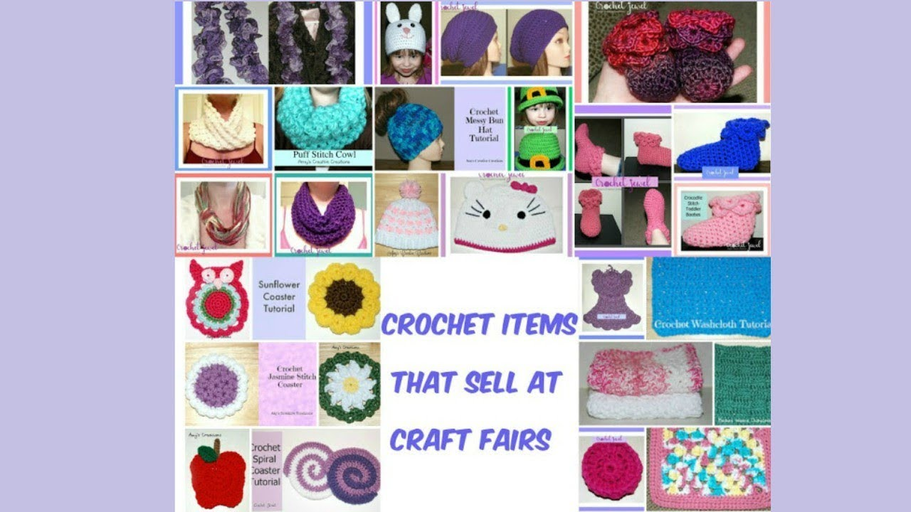Crochet Items That Sell At Craft Fairs Youtube