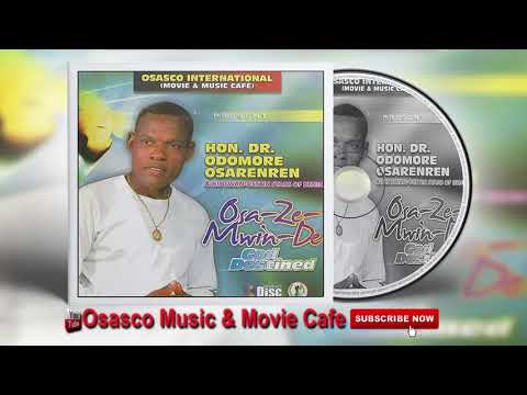 Latest Benin Music Mix► Osazemwinde (Album) by Hon. Dr. Odom