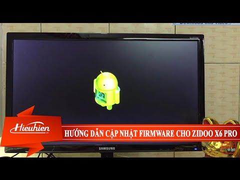 [Hieuhien.vn] Hướng dẫn cập nhật Firmware cho Zidoo X6 PRO