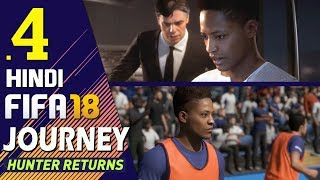 "Fifa 18 (hindi) journey : hunter returns part 4 ""transfer fraud"" (ps4 gameplay)"