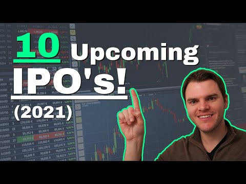 10 Upcoming IPO's (Most Anticipated for 2021)!