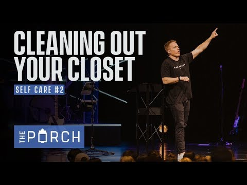 Cleaning Out Your Closet - Self Care #2