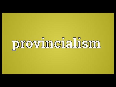 Header of provincialism