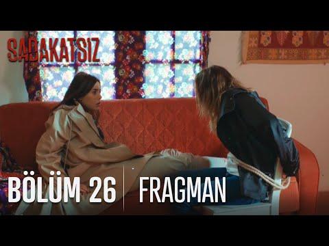 Sadakatsiz 26. Bölüm Fragmanı