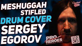 Meshuggah - Stifled (Drum cover by Sergey Egorov)