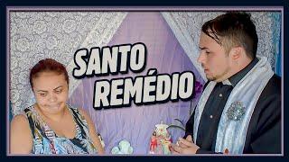 A COMUNIDADE - SANTO REMÉDIO!