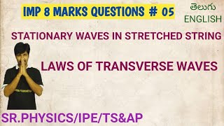 FORMATION OF STATIONARY WAVES/STRETCHED STRING/LAWS OF TRANSVERSE WAVES/CLASS12/PHYSICS