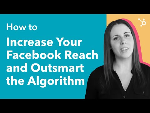 How to Increase Your Facebook Reach and Outsmart the Algorithm