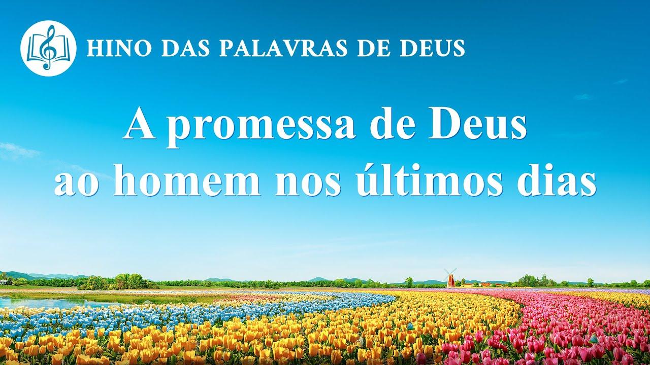 A promessa de Deus ao homem nos últimos dias