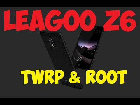 Leagoo Z6 - TWRP & ROOT