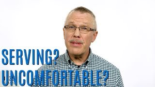Ministry Minute: The Uncomfortable Thing About Serving