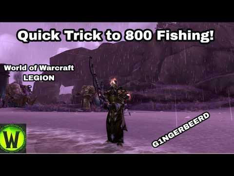Fast Way To 800 Fishing - WoW Legion