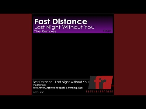 Last Night Without You (Running Man Remix)
