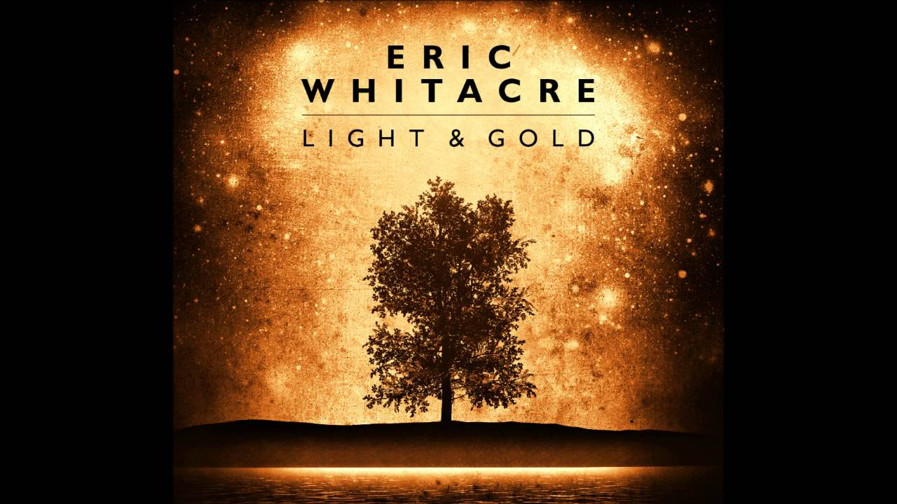 & Eric Whitacre - Selections from u0027Light and Goldu0027 - YouTube azcodes.com