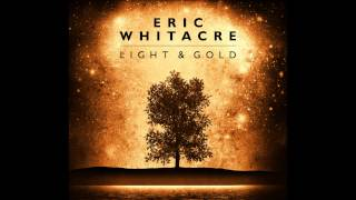 eric whitacre selections from light and gold