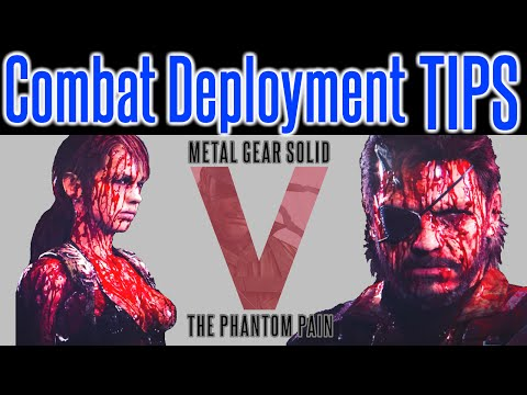 MGSV Phantom Pain - Combat Deployment TIPS | GMP CAP | Dispatch Missions Hints