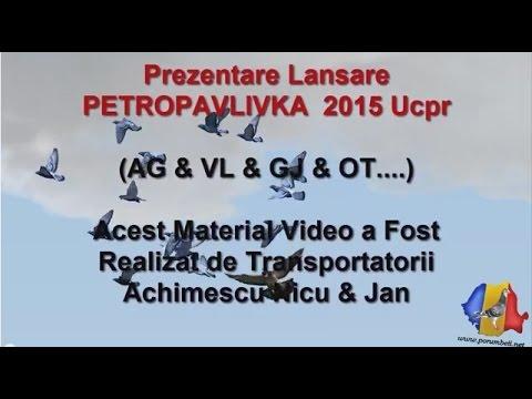 Lansare PETROPAVLIVKA 2015 UCPR  ( AG - VL - OT ......)