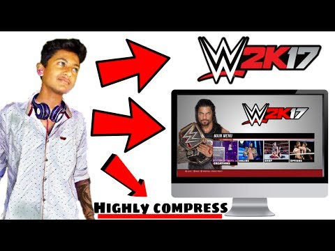 how to download wwe 2k17 official game for pc highly compress in hindi. - 동영상
