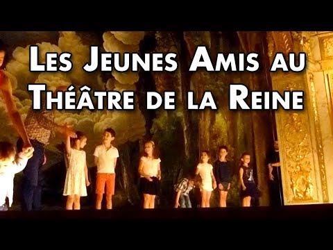 Les Jeunes amis du Château au Théâtre de la Reine