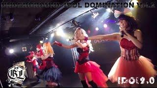 Underground IDOL Domination Vol.2 sample 愛夢Tokyo join us on faceb...