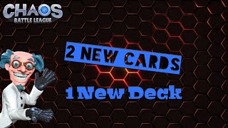 Chaos Battle League - 2 New Cards and 1 New Deck