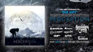 Breakdown of Sanity - The Gift