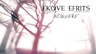Ekove Efrits - Nowhere FULL ALBUM