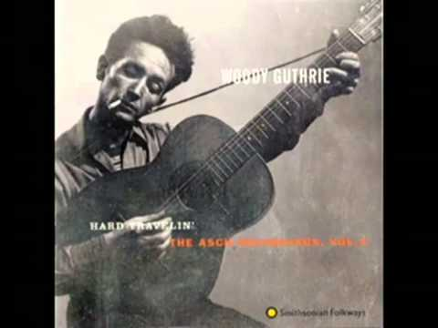 Woody Guthrie - I Ain't Got No Home In This World Anymore (with lyrics)