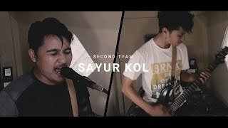 Download PUNXGOARAN - SAYUR KOL [Cover by Second Team]