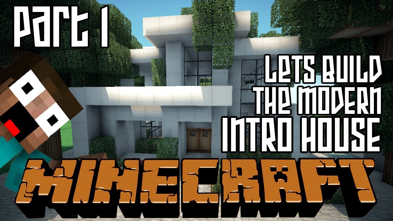 Minecraft Lets Build HD Modern Intro House Part 1 YouTube