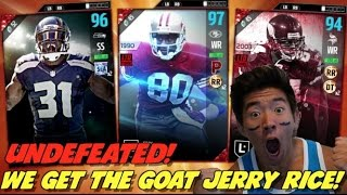 WE GET THE GOAT JERRY RICE! UNDEFEATED! MADDEN 17 ULTIMATE TEAM