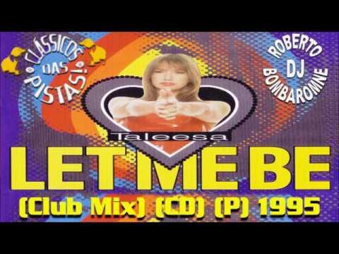 Taleesa - Let Me Be (Club Mix) (CD) (P) 1995