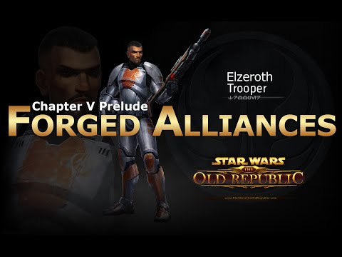 SWTOR: Chapter 5 Prelude - Forged Alliances: Trooper Story