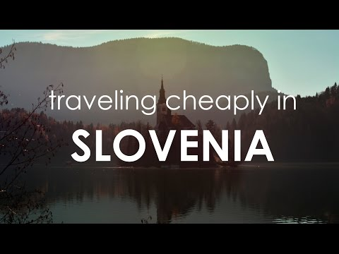 Traveling Cheaply in Slovenia