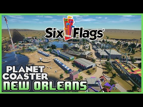 SIX FLAGS NEW ORLEANS!! Special Guest! Park Spotlight 26 #PlanetCoaster