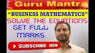 MATRICES & DETERMINANTS PART -2 (EQUATION PROBLEM) HIGH MARKS QUESTION