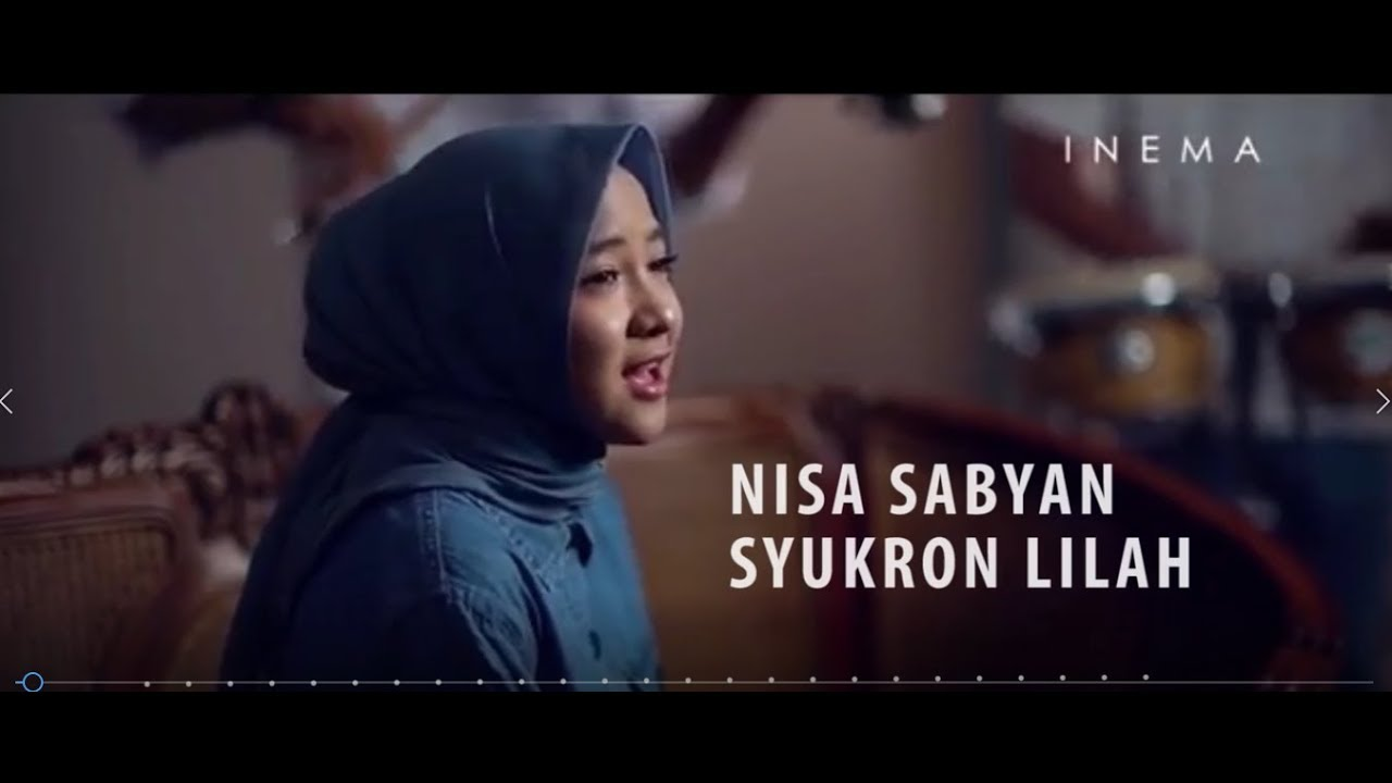 Syukron lilah Nissa Sabyan | Lirik