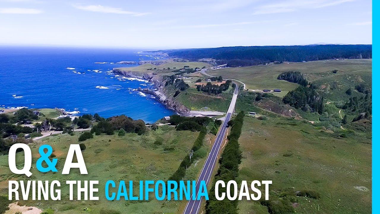 Rving The California Coast Q A