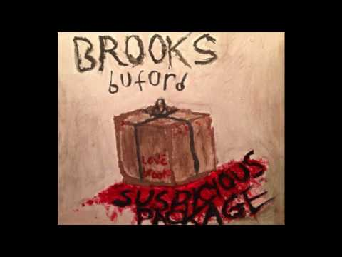 Brooks Buford - Stop Doing That Shit