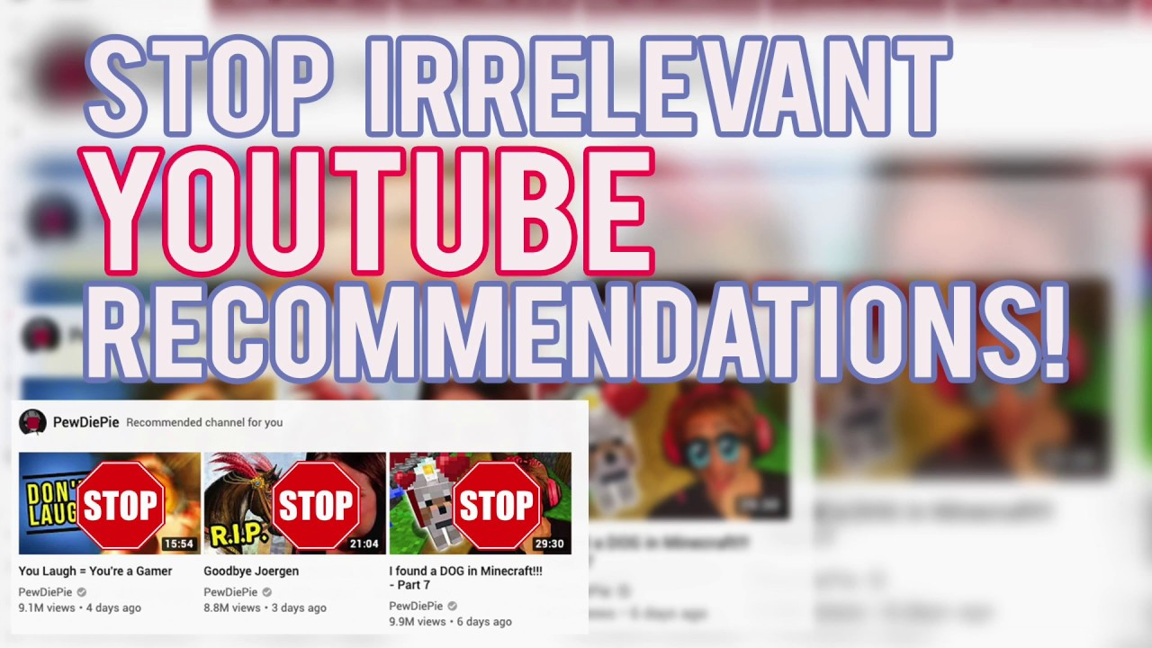 Sick of Irrelevant YouTube Recommendations? Here's What You