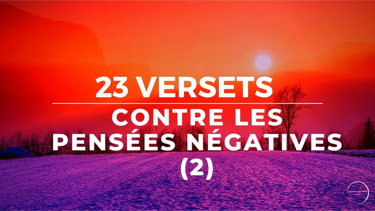 23 VERSETS CONTRE LES PENSÉES NÉGATIVES (2)
