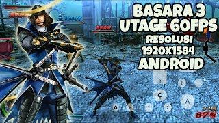 Wow amazing!! - BASARA 3 FULL HD+ ANDROID gameplay Full Speed 60Fps