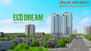 Chung cư Eco Dream - Trao những giấc mơ xanh