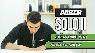 Arizer Solo 2 Review & Tutorial -Tools420